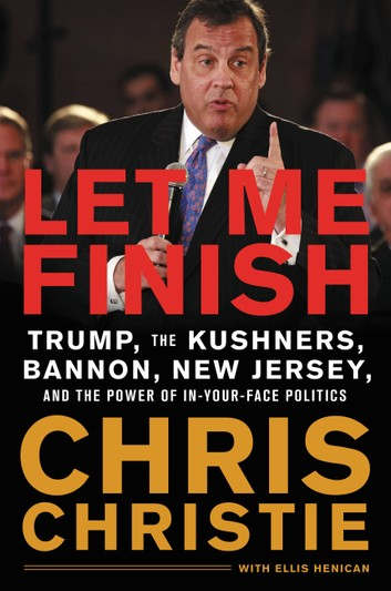 Let Me Finish Book - Chris Christie